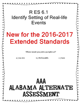 R 6.1 Identify Setting of Real-life events NEW Extended Standards AAA