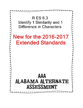 R 6.3 Identify 1 Similarity & 1 Difference Characters NEW Extended Standards AAA