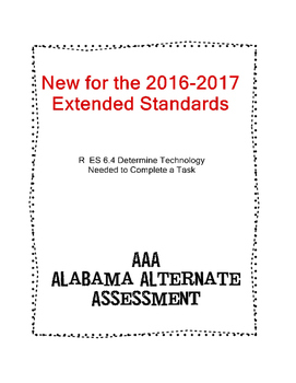 R 6.4 Extended Standards Technology Needed to Complete Task  NEW AAA