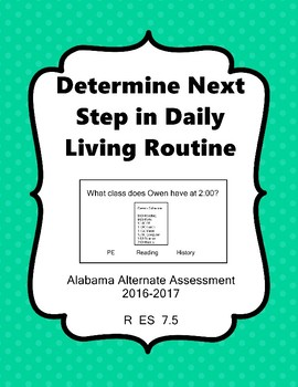 R 7.5 Determine What Comes Next Daily Task/Schedule NEW Extended Standards AAA