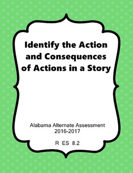 R 8.2 Identify a Character's Action & Conseq NEW Extended Standards AAA