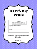 R 9.3 Identify Key Details  NEW Extended Standards Alabama Alternate Assessment