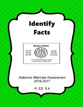 R 9.4 Identify Facts NEW Extended Standards Alabama Alternate Assessment