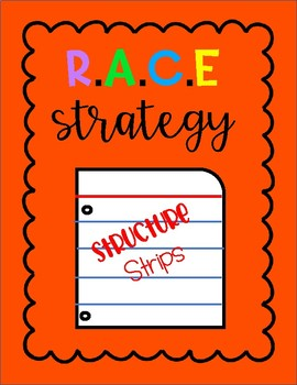 R.A.C.E Strategy Structure Strip