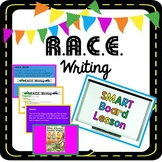 R.A.C.E. Writing Text-Based Response SMART Board Lesson