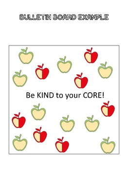 R.A.K. Kindness Bulletin Board- Be Kind to your CORE!