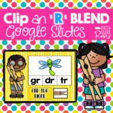 R Blends Clip Activity using Google Slides and Classroom