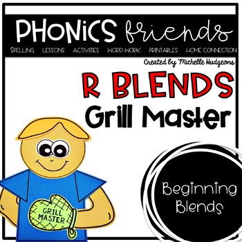 R Blends: Grill Master Phonics Friends