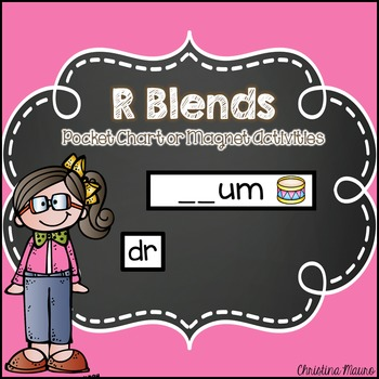 R Blends Pocket Chart or Magnetic Letter Activities