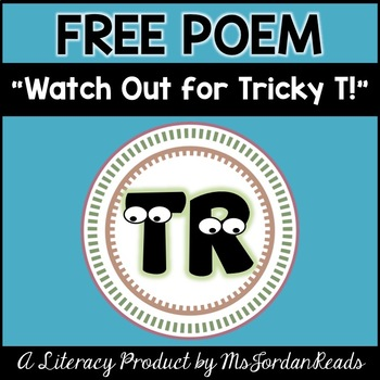 "R Blends: ""Watch Out for Tricky T!"" FREE Poem"