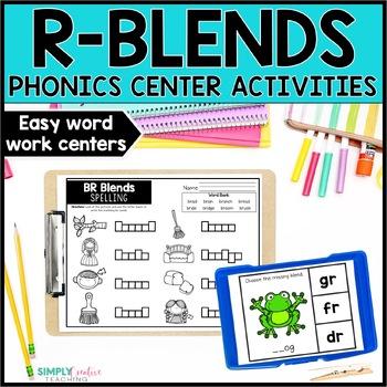 R-Blends Activities (br, cr, dr, fr, gr, pr, tr) Word Work Centers