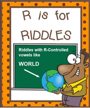R CONTROLLED VOWEL Riddles