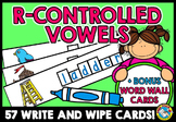 R-CONTROLLED VOWELS CENTER: WRITE AND WIPE CARDS: PHONICS WRITING CENTERS