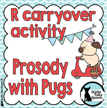 R Carryover | Speech Therapy | Prosody with Pugs