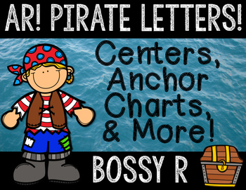 Bossy R: R-Controlled A Pirate Letters