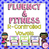 R-Controlled Vowels Fluency & Fitness Brain Breaks Bundle