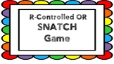 R-Controlled OR Phonics Game of Snatch