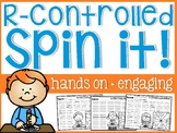 R-Controlled Spin It