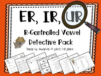 R Controlled Syllable Detective Pack - A Word Work Unit for ER, IR, and UR