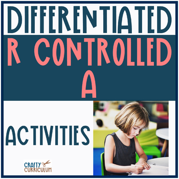 R Controlled Vowel A Task Cards and Differentiated Stations!