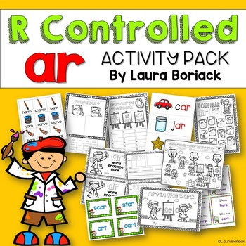R Controlled Vowel AR ~ Activity Pack