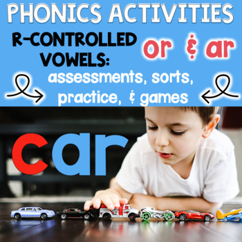 R Controlled Vowel Activities OR & AR