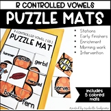 R Controlled Vowel Activities | Puzzle Mats