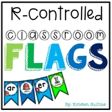R-Controlled Vowel Anchor Chart and Classroom Flags