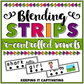 R-Controlled Vowels Blending Strips