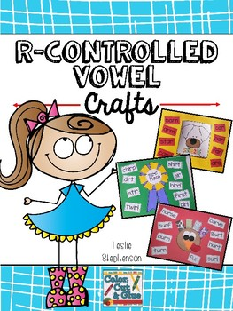 R Controlled Vowel Crafts