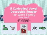 R Controlled Vowel Decodable Reader: -ar Word Family FREEBIE