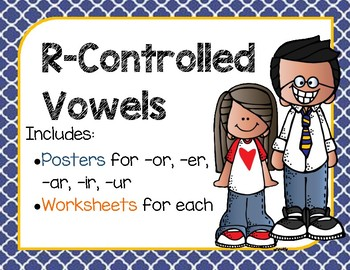 R-Controlled Vowel Posters & Worksheets