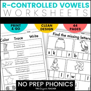NO PREP Worksheets R-Controlled Vowels Worksheets BUNDLE {AR OR IR ER UR}