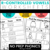 NO PREP R-Controlled Vowels Worksheets BUNDLE {AR OR IR ER UR}