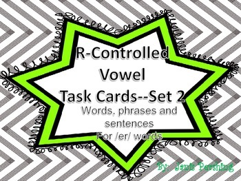 R Controlled Vowel Task Cards Set 2-/er/