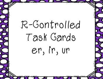 R Controlled Vowel Task Cards (er, ir, ur)