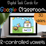 R Controlled Vowel  -- Type & Fill for Google Classroom