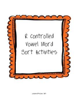 R Controlled Vowel Word Sort Activities