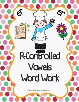 R-Controlled Vowel Word Work -er