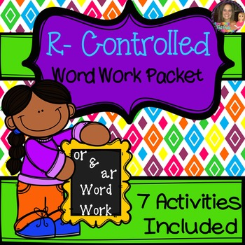 R Controlled Vowel Word Work: or and ar