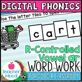 Digital Phonics Activities R-Controlled Vowel Word Work AR