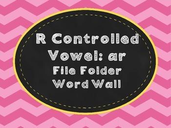 R-Controlled Vowel: ar  File Folder Word Wall