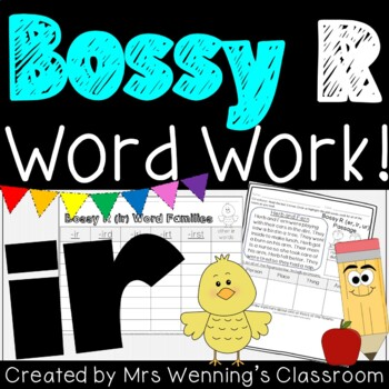 R-Controlled Vowel ir (Bossy R) - A Week of Plans, Activit