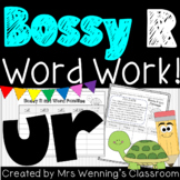 R-Controlled Vowel ur (Bossy R) - A Week of Plans, Activities, and Word Work!
