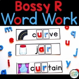 Bossy R Word Work Activities: Phonics Activities for R Controlled Vowels