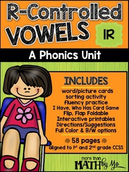 R-Controlled Vowels - A Phonics Unit: IR