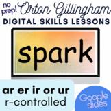 R Controlled Vowels Words/Sentences GOOGLE SLIDES and PDF Orton Gillingham