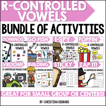 R-Controlled Vowels Bundle of Activities