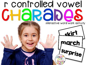 R Controlled Vowels Charades Activity and Printables