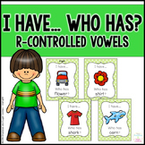 R-Controlled Vowels ~ I Have... Who Has? Cards